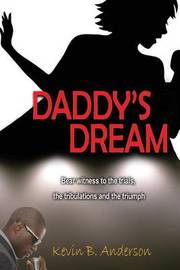 Daddy's Dream by Kevin Anderson