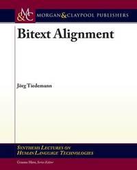 Bitext Alignment by Jorg Tiedemann