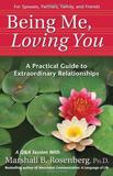Being Me, Loving You by Marshall B. Rosenberg