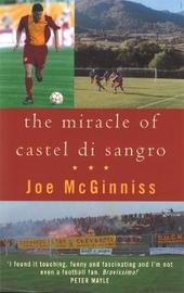 The Miracle Of Castel Di Sangro by Joe McGinniss image
