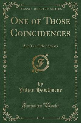One of Those Coincidences by Julian Hawthorne