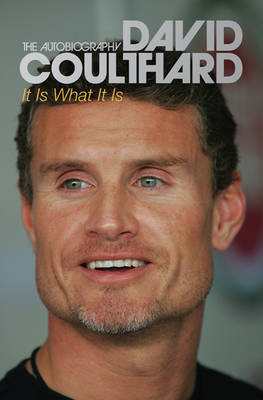 It is What it is by David Coulthard