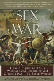 Sex and War by Malcolm Potts image
