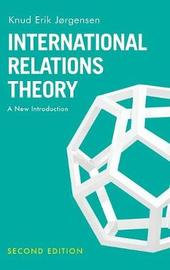 International Relations Theory by Knud Erik Jorgensen image