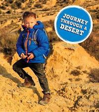 Journey Through a Desert by K C Kelley