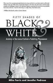 Fifty Shades of Black and White by Mike Farris image