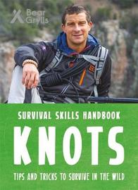 Bear Grylls Survival Skills Handbook: Knots by Bear Grylls image