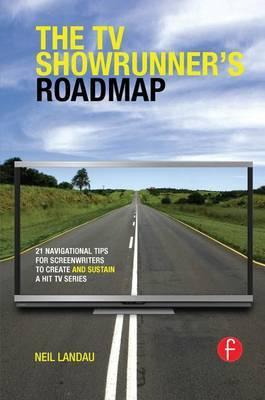 The TV Showrunner's Roadmap by Neil Landau image