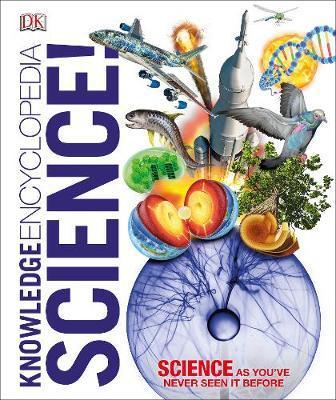 Knowledge Encyclopedia Science! by DK