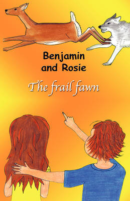 Benjamin and Rosie - The Frail Fawn by Marie-Ange Gagnon image