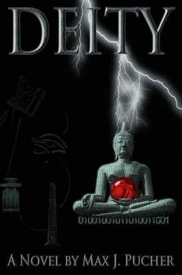 Deity by Max, J. Pucher