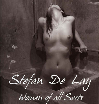 Women of All Sorts by Stefan De Lay