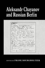 Aleksandr Chayanov and Russian Berlin by Frank Bourgholtzer image