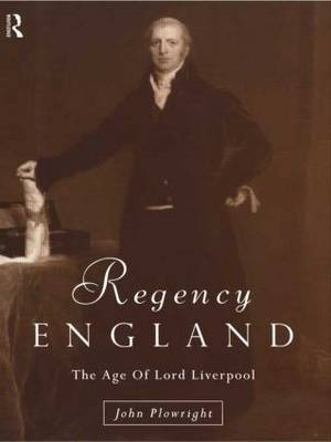 Regency England by John Plowright