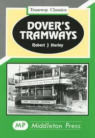 Dover's Tramways by Robert J. Harley image