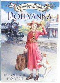 Pollyanna by Eleanor H Porter image