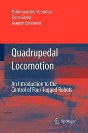 Quadrupedal Locomotion by Pablo Gonzalez de Santos
