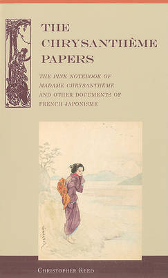 The Chrysantheme Papers