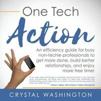 One Tech Action by Crystal Washington
