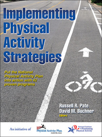 Implementing Physical Activity Strategies by Russell,R. Pate
