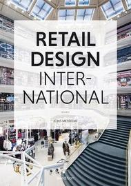 Retail Design International: Components, Spaces, Buildings, Pop-Ups: Volume 2 by Jons Messedat