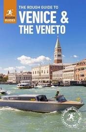 The Rough Guide to Venice & Veneto by APA Publications Limited