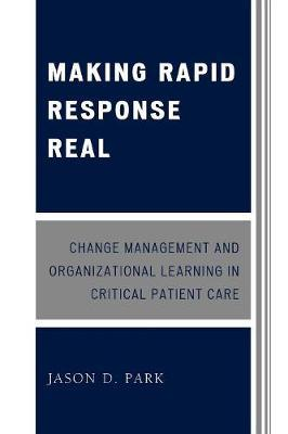 Making Rapid Response Real by Jason D. Park