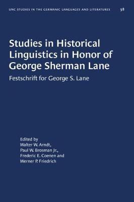 Studies in Historical Linguistics in Honor of George Sherman Lane