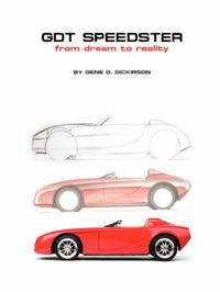 Gdt Speedster from Dream to Reality by Gene D Dickirson