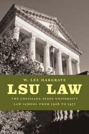 Lsu Law by W Lee Hargrave