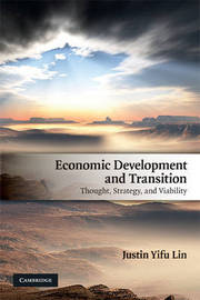 Economic Development and Transition by Justin Yifu Lin