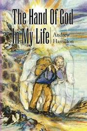 The Hand of God in My Life by Andrew Hamilton image