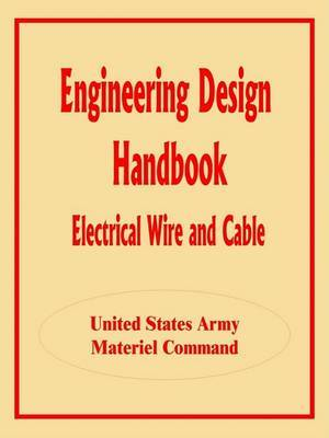Engineering Design Handbook: Electrical Wire and Cable image