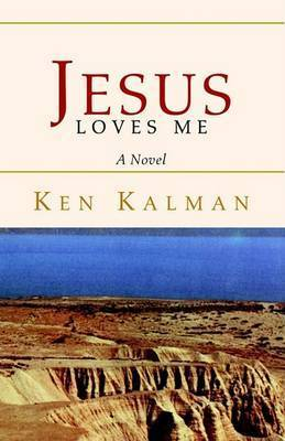 Jesus Loves Me by Ken Kalman