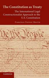 The Constitution as Treaty by Francisco Forrest Martin image