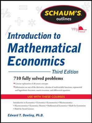 Schaum's Outline of Introduction to Mathematical Economics by Edward T. Dowling image