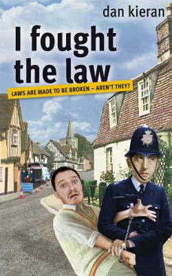 I Fought The Law by Dan Kieran image