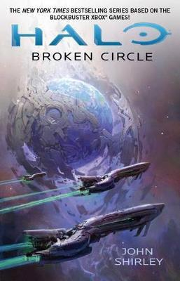 Broken Circle by John Shirley