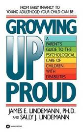 Growing Up Proud by James E. Lindemann