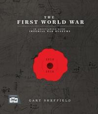 IWM The First World War by Gary Sheffield