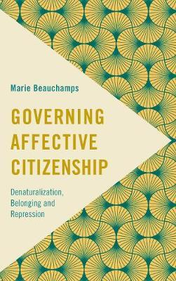 Governing Affective Citizenship by Marie Beauchamps