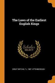 The Laws of the Earliest English Kings by Great Britain