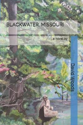 Blackwater, Missouri by David Woods