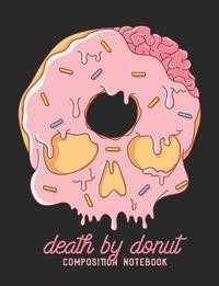 Death by Donut Composition Notebook by Death by Press image