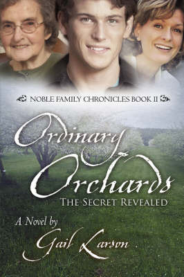 Ordinary Orchards: The Secret Revealed by Gail Larson image