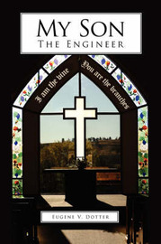 My Son-The Engineer by Eugene V. Dotter image