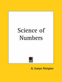 Science of Numbers by G. Evelyn Pettipher
