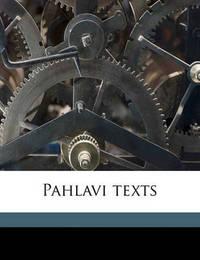 Pahlavi Texts Volume PT.2 by Edward William West