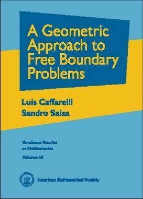 A Geometric Approach to Free Boundary Problems by Luis Caffarelli