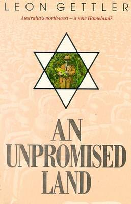 An Unpromised Land by Leon Gettler image